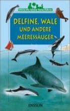 Lisak, Frédéric Ensslins kleine Naturführer. Delfine, Wale und andere Meeressäuger