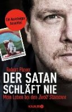 Pleyer, Robert Der Satan schlft nie