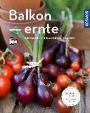 Grabner, Melanie Balkonernte (Mein Garten)