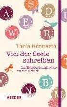 Konnerth, Tania Von der Seele schreiben