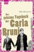 Burmester, Silke Das geheime Tagebuch der Carla Bruni