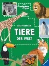 Martin, Ruth,   Cooper, Dawn,   Hensel, Wolfgang Die tollsten Tiere der Welt