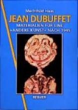 Haas, Mechthild Jean Dubuffet