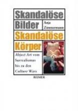 Zimmermann, Anja Skandalöse Bilder - Skandalöse Körper