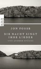 Fosse, Jon Die Nacht singt ihre Lieder