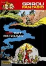 Franquin, Andre Spirou und Fantasio 16. QRN ruft Bretzelburg