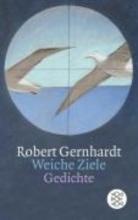 Gernhardt, Robert Weiche Ziele