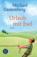 Gantenberg, Michael Urlaub mit Esel