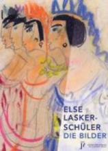 Lasker-Schüler, Else Die Bilder