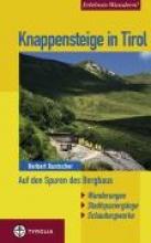 Kuntscher, Herbert Knappensteige in Tirol