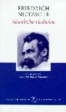 Nietzsche, Friedrich Sämtliche Gedichte