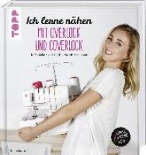 Lubin, Clémentine Ich lerne nähen: Mit Overlock und Coverlock
