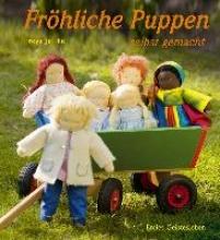 Jaffke, Freya Fröhliche Puppen selbst gemacht