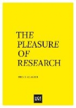 Slager, Henk The Pleasure of Research