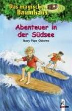 Osborne, Mary Pope,   Theissen, Petra,   Rahn, Sabine Das magische Baumhaus 26. Abenteuer in der Südsee
