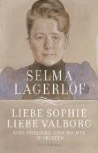 Lagerlöf, Selma Liebe Sophie - Liebe Valborg