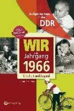 Hilgers, Claudia Aufgewachsen in der DDR - Wir vom Jahrgang 1966 - Kindheit und Jugend