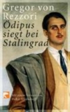 Rezzori, Gregor von dipus siegt bei Stalingrad