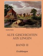 Berke, Joachim Alte Geschichten aus Lingen Band II