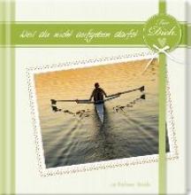 Geschenkbuch - Für dich, weil du nicht aufgeben darfst