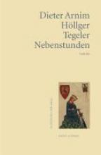 Höllger, Dieter Arnim Tegeler Nebenstunden
