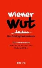Weihs, Richard Wiener Wut