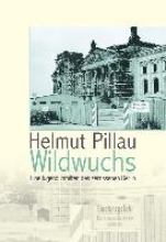 Pillau, Helmut Wildwuchs