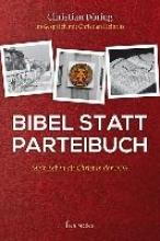 Döring, Christian Bibel statt Parteibuch