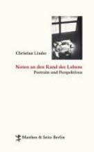Linder, Christian Noten an den Rand des Lebens