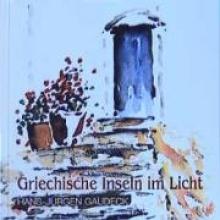 Gaudeck, Hans-Jürgen Griechische Inseln im Licht
