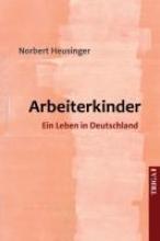 Heusinger, Norbert Arbeiterkinder