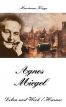 Kopp, Marianne Agnes Miegel - Leben und Werk