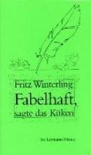 Winterling, Fritz Fabelhaft, sagte das Kken
