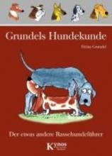 Grundel, Heinz Grundels Hundekunde
