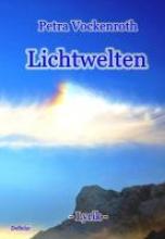 Vockenroth, Petra Lichtwelten - Lyrik