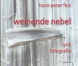 Feix, Hans P weinende nebel