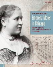 Fegert, Friedemann Emerenz Meier in Chicago