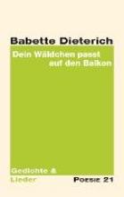 Dieterich, Babette Dein Wldchen passt auf den Balkon