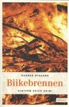 Nygaard, Hannes Biikebrennen