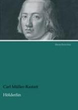 Müller-Rastatt, Carl Hölderlin