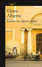 Alberto, Eliseo Esther En Alguna Parte Esther Somewhere