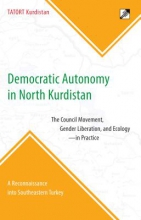 TATORT Kurdistan Democratic Autonomy in North Kurdistan