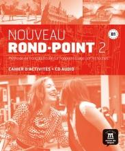 Nouveau Rond-Point 2 - Cahier d`activités + CD
