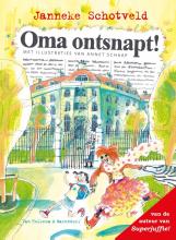 Janneke Schotveld , Oma ontsnapt!