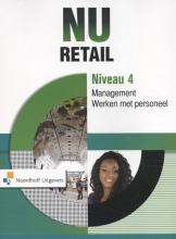 Irene Schoemakers Fons Koopmans, NU Retail Niveau 4 management. Werken met personeel
