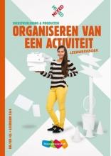 Henk Tijssen Inge Berg, Organiseren van een activiteit vmbo Leerwerkboek