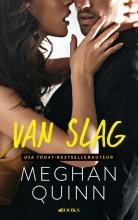 Meghan Quinn , Van slag