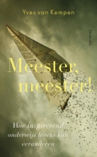 Yves van Kempen Meester, meester!