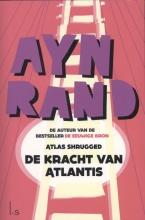 Ayn  Rand De kracht van Atlantis (Atlas Shrugged)