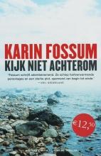 Karin  Fossum Kijk niet achterom